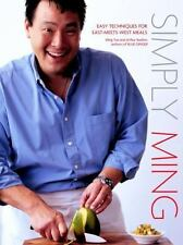 Simply Ming: Easy Techniques for East-Meets-West Meals by Ming Tsai, Arthur Boe