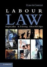 Law in Context: Labour Law by Aileen McColgan, Hugh Collins and K. D. Ewing...
