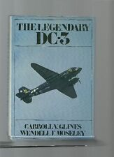 C. GLINES : THE LEGENDARY DC-3 (HZ5O2)