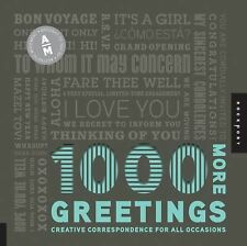 1,000 More Greetings: Creative Correspondence for All Occasions (1000 Series), A