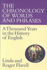 The Chronology of Words and Phrases: A Thousand Years in the History-ExLibrary