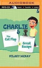 Charlie: the Cat Flap and the Great Escape : The Cat Flap and the Great...