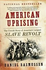 American Uprising : The Untold Story of America's Largest Slave Revolt by...