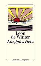 Winter, Leon de - Ein gutes Herz