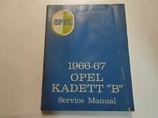 1966 1967 OPEL KADETT B Service Shop Repair Manual BOOK RARE WATER DAMAGED