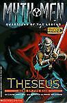 Theseus: Hero of the Maze (Myth Men, Guardians of the Legend)-ExLibrary