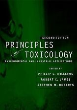 The Principles of Toxicology: Environmental and Industrial Applications