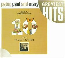 Ten Years Together: The Best of Peter, Paul and Mary by Peter, Paul and Mary,...