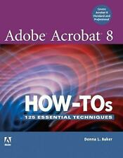 Adobe Acrobat 8 How-Tos: 125 Essential Techniques-ExLibrary
