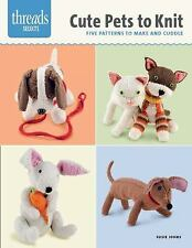 Cute Pets to Knit : Five Patterns to Make and Cuddle by Susie Johns (2014,...