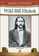 Wild Bill Hickok (Legends of the Wild West)-ExLibrary