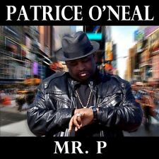 Mr. P 2012 by Patrice O'Neal Ex-library