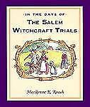 Marilynne Roach - In The Days Of The Salem Witch (2003) - Used - Trade Pape