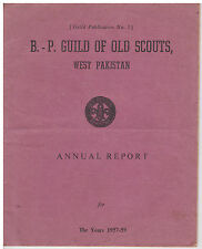 1957 WEST PAKISTAN SCOUT - BP (BADEN POWELL) GUILD OF OLD SCOUTS REPORT ~ RARE