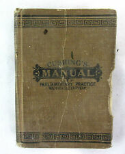 Cushings Manual of Parliamentary Practice - Revised Edition Hurst & Company
