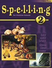Spelling for Christian Schools 2 (Student Workbook) by Faculty/Staff of Bob Jon