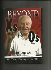 Beyond Xs and Os: My Thirty Years in the NFL by Jim Hanifan---signed
