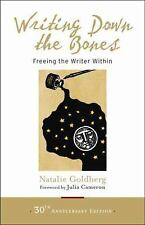 Writing down the Bones : Freeing the Writer Within by Natalie Goldberg (2016,...
