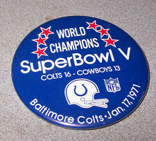 "1/17/ 1971 Super Bowl V Baltimore Colts World Champions 3"" Pinback / Pin Back"