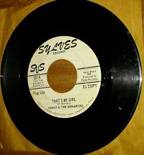Porgy & The Monarchs - That's My Girl, Sylves records PROMO Northern Soul 45 rpm