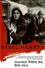 Rebel Hearts: Journeys Within the IRA's Soul