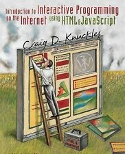 Introduction to Interactive Programming on the Internet: Using HTML and JavaScri