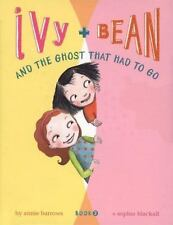 Ivy and Bean and the Ghost That Had to Go Book 2 Ivy & Bean