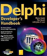 Delphi Developers Handbook by Tim Gooch and Marco Cantu (1997, Paperback)