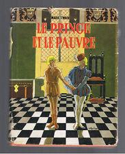 LE PRINCE ET LE PAUVRE MARK TWAIN  LIBRAIRIE GEDALGE 1957