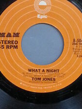 "TOM JONES 45 RPM ""What a Night"" ""That's Where I Belong"" VG condition"