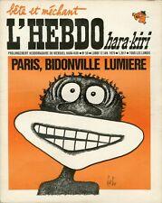 """""""L'HEBDO HARA-KIRI N°50 du 12/1/1970"""" Gébé : PARIS, BIDONVILLE LUMIERE"""