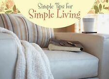 Simple Tips for Simple Living (LIFE'S LITTLE BOOK OF WISDOM)