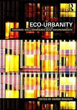 Eco-Urbanity: Towards Well-Mannered Built Environments,