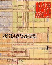 Frank Lloyd Wright Collected Writings Volume 3 1931-1939