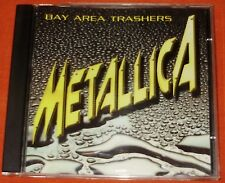 Metallica - Bay Area Trashers The Early Years RARE CD