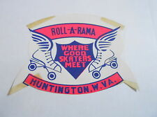 MISC-2082 VINTAGE ROLLER SKATING DECAL - ROLL A RAMA - HUNTINGTON WV