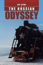 The Russian Odyssey by Roy Dews (2016, Paperback)