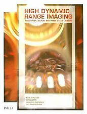 High Dynamic Range Imaging: Acquisition, Display, and Image-Based Lighting (The