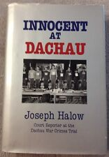 Innocent At Dachau by Joseph Halow, HCwDJ, 1993, 1st Edition