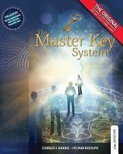 The Master Key System - Centenary Edition : Live Your Life on Higher Planes...