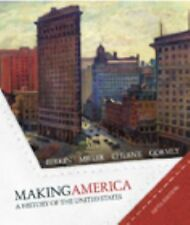 Making America : A History of the United States by Carol Berkin, Robert W....