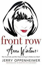 Front Row : Anna Wintour: The Cool Life and Hot Times of Vogue's Editor in...