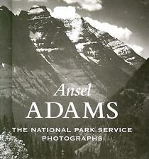 Ansel Adams : The National Park Service Photographs by Ansel Adams (2004,...