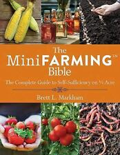 MINI FARMING BIBLE - BRETT L. MARKHAM (PAPERBACK) NEW