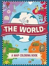 The World : A Map Coloring Book (2016, Paperback)
