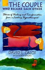 The Couple Who Became Each Other : Stories of Healing and Transformation from a