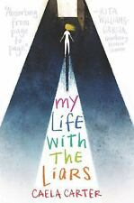 My Life with the Liars by Caela Carter (2016, Hardcover)