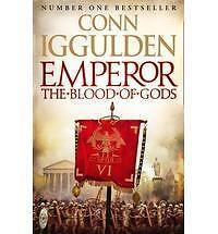 Emperor: the Blood of Gods by Conn Iggulden (Hardback, 2013)