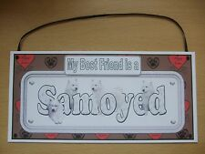 Handmade Samoyed My Best Friend is a Dog Plaque Card Wall Hanging Sign Hearts