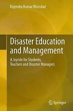 Disaster Education and Management: A Joyride for Students, Teachers and Disaster